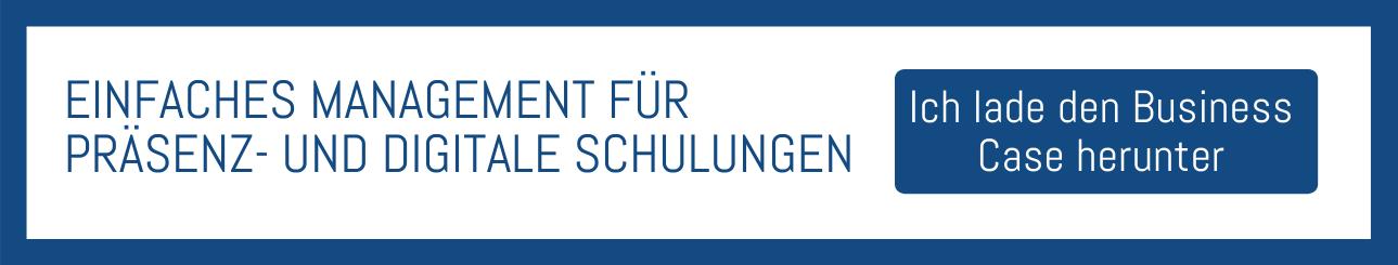 EINFACHES MANAGEMENT FÜR PRÄSENZ- UND DIGITALE SCHULUNGEN